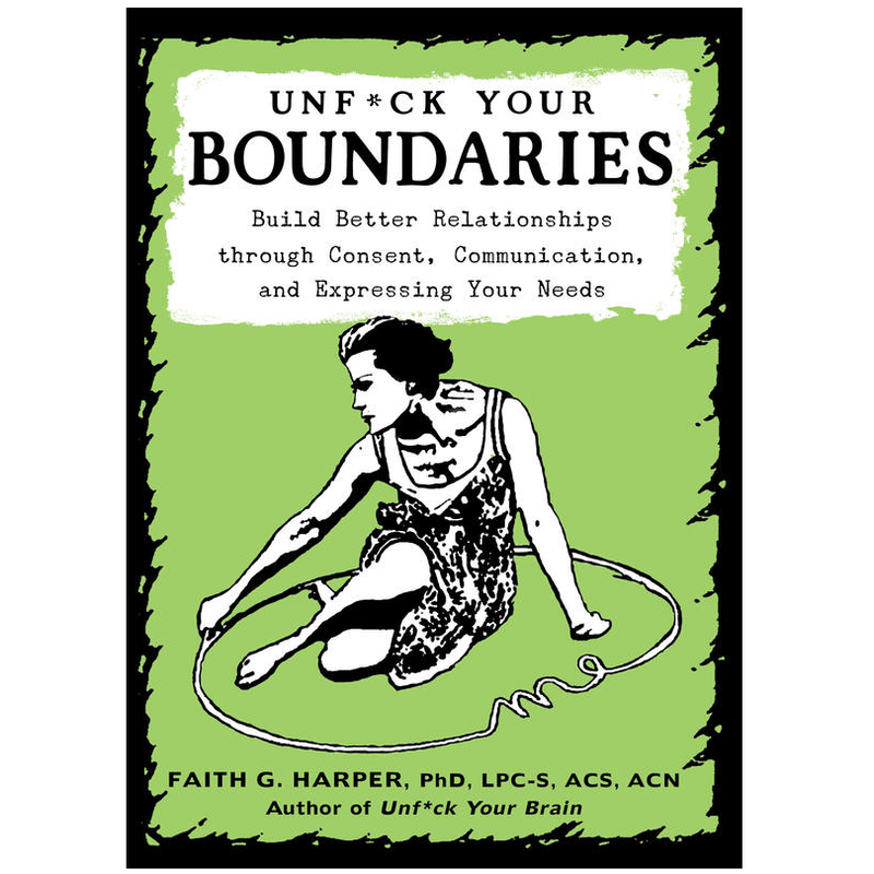 Unfuck Your Boundaries Paperback