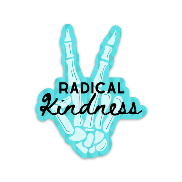 Radical Kindness Sticker