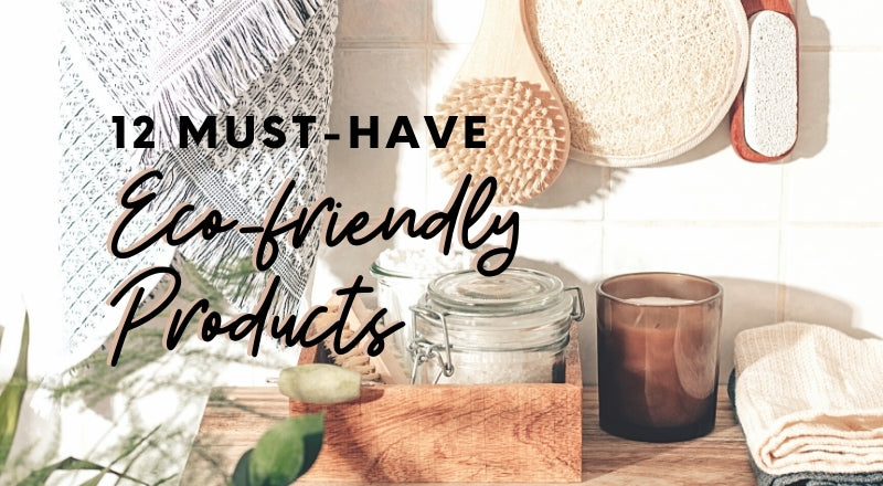 best sustainable eco-friendly products