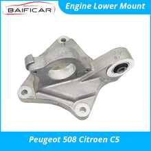 Load image into Gallery viewer, Baificar Brand New High Quality Engine Mount Lower Right Mounting Bracket for Peugeot 508 Citroen C5