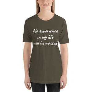 Short-Sleeve Unisex T-Shirt - No experience wasted