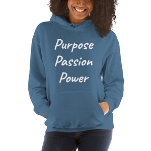 Unisex Hoodie - Purpose Passion Power