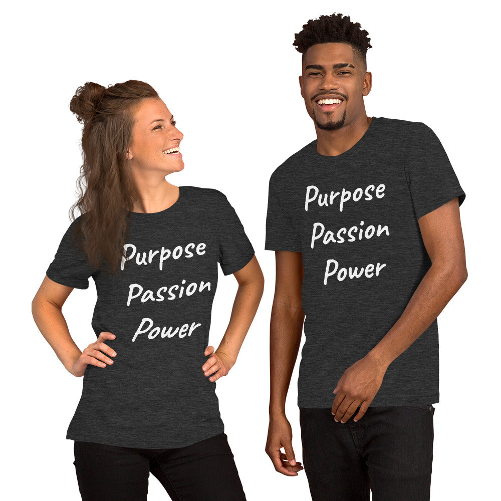 Short-Sleeve Unisex T-Shirt - Purpose, Passion, Power