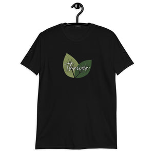 Short-Sleeve Unisex Thriver T-Shirt