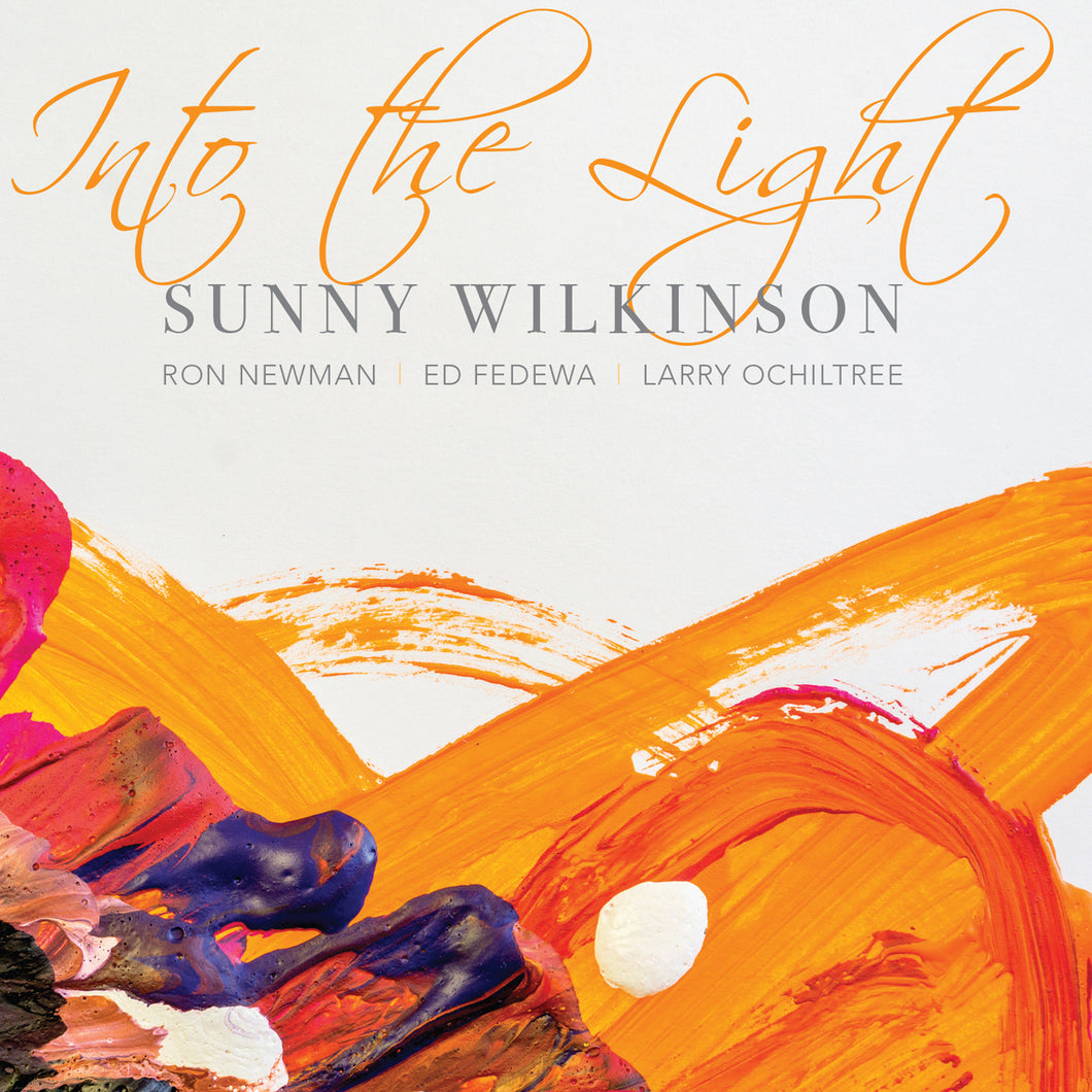 Into The Light CD - Sunny Wilkinson Quartet  *Genre: Jazz | Vocal