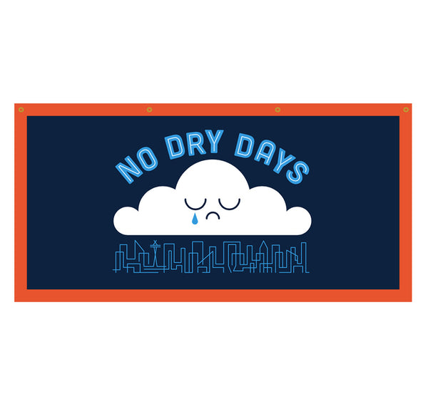 No Dry Days - Detailed Banner