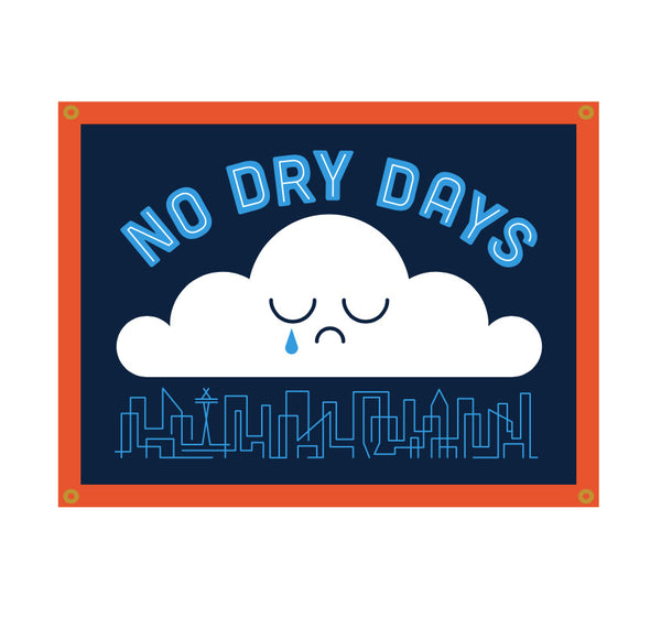 No Dry Days - Camp Flag