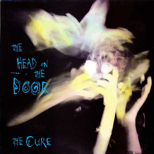 THE CURE — THE HEAD ON THE DOOR
