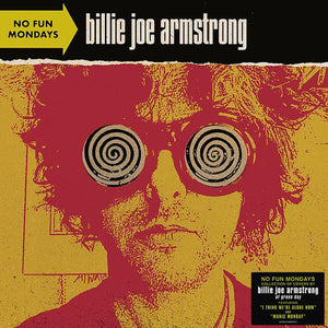 BILLY JOE ARMSTRONG — NO FUN MONDAYS