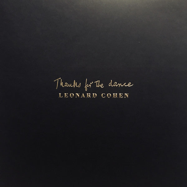 LEONARD COHEN — THANKS FOR THE DANCE