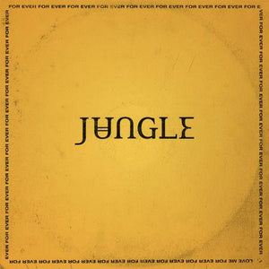 JUNGLE — FOR EVER