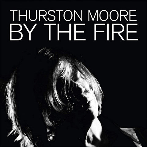 THURSTON MOORE — BY THE FIRE (VINILO NARANJA TRANSLUCIDO)