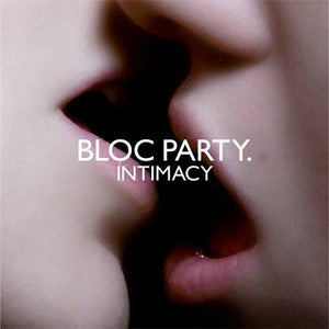 BLOCK PARTY — INTIMACY