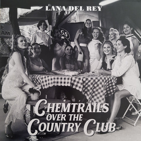 LANA DEL REY — CHEMTRAILS OVER THE COUNTRY CLUB