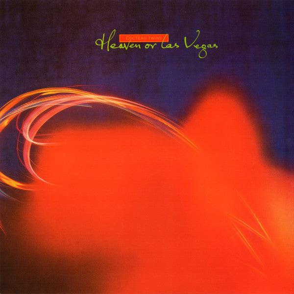 COCTEAU TWINS — HEAVEN OR LAS VEGAS
