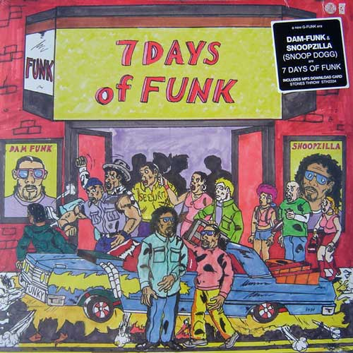 DAM-FUNK & SNOOPZILLA — 7 DAYS OF FUNK