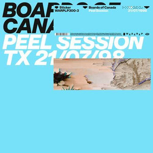 BOARDS OF CANADA — PEEL SESSION