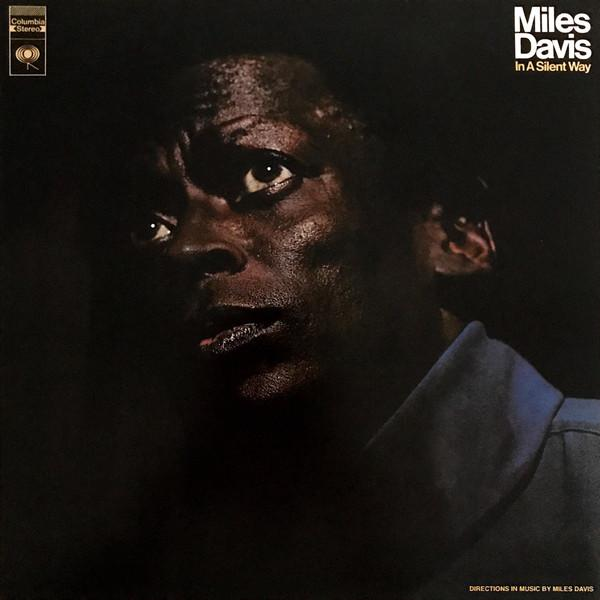 MILES DAVIS — IN A SILENT A WAY