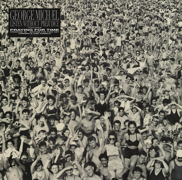 GEORGE MICHAEL — LISTEN WITHOUT PREJUDICE