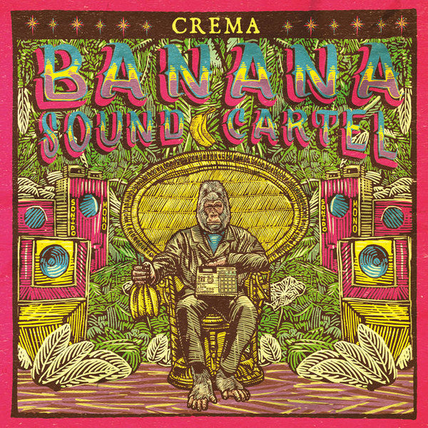 BANANA SOUND CARTEL — CREMA