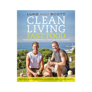Luke and Scott Clean Eating Cookbook