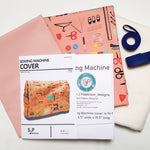 Sewing-Sanctuary | Sewing Machine Cover | 2021 AAA Spring Show Kit