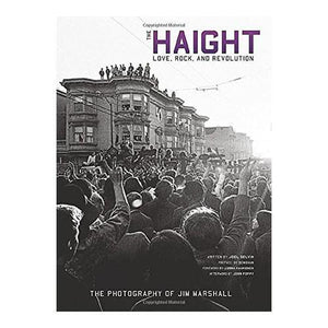 The Haight. Love, Rock & Revolution Book