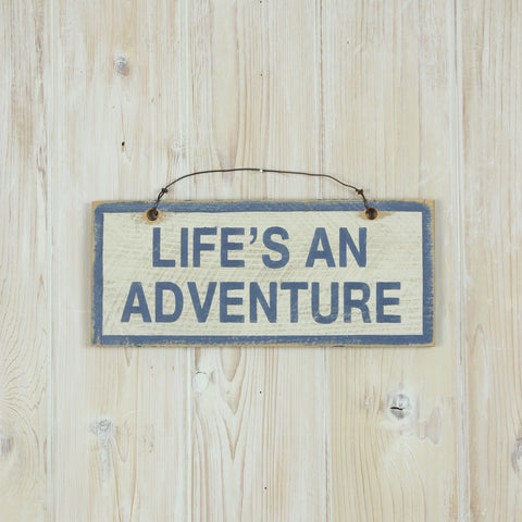 Life's An Adventure Sign