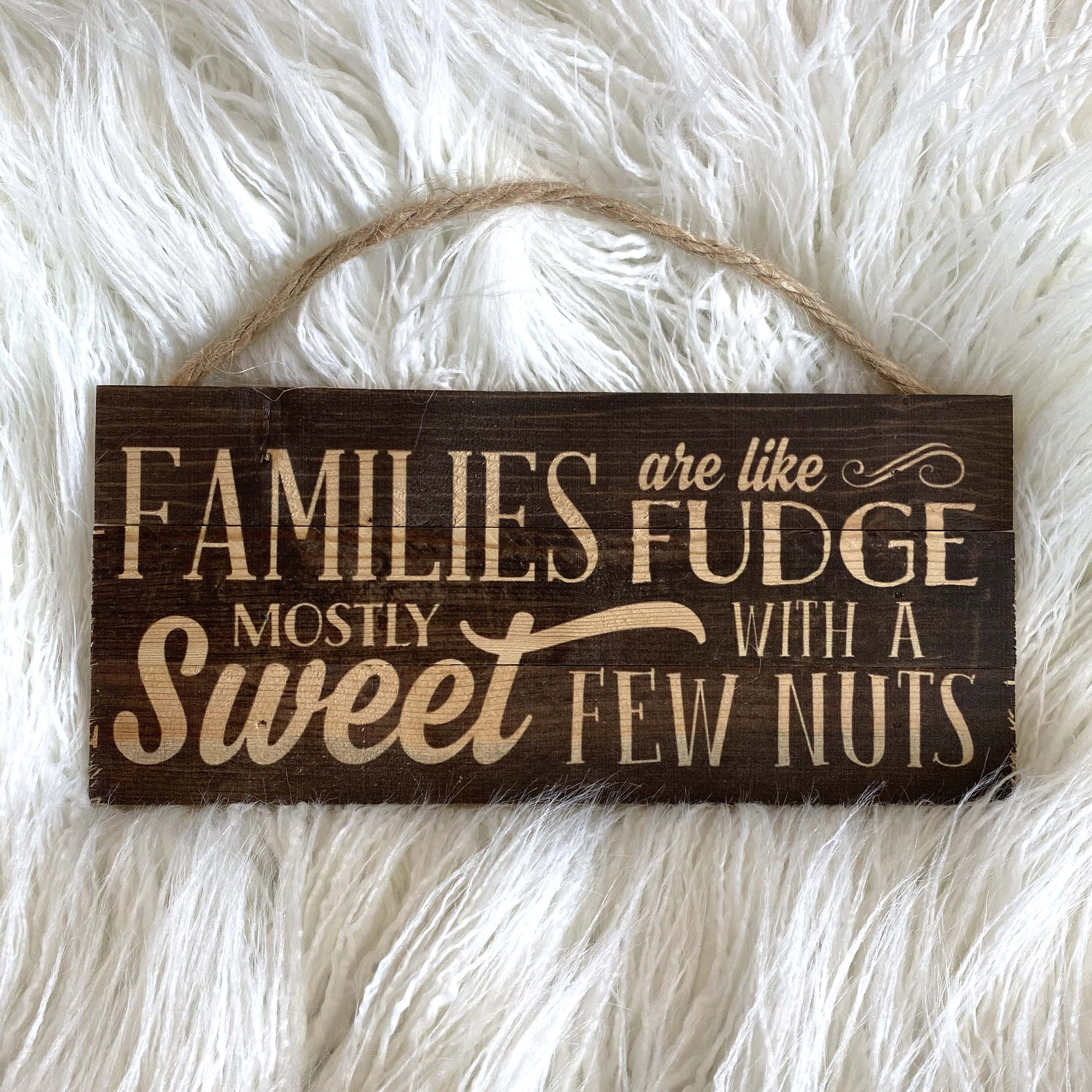 Small Wood Sign / Fudge
