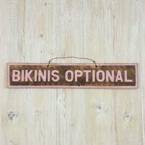 Bikinis Optional Sign