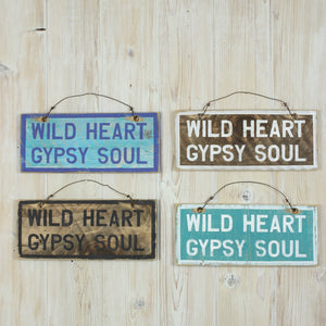 Wild Heart Gypsy Soul Sign