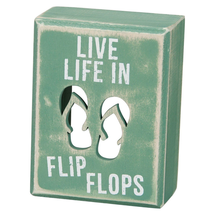 Life In Flip Flops Wood Block Sign / Mint