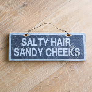 Salty Hair Sandy Cheeks Sign