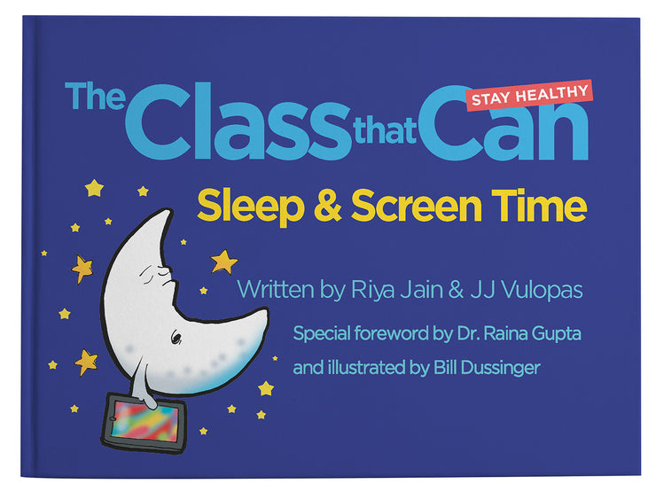The Class That Can: Sleep & Screen Time (Paperback) (PRE-ORDER)