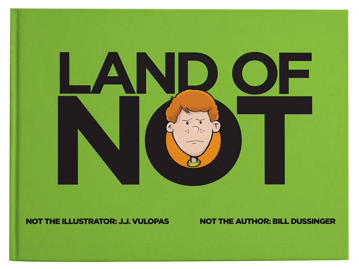 Land of Not (Paperback)