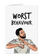 Load image into Gallery viewer, Drake Worst Behaviour Card