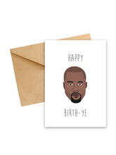"Load image into Gallery viewer, Kanye West ""Birth-YE"" Greeting card"