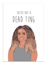 "Load image into Gallery viewer, Amber Love Island ""Dead Ting"" Greeting Card"