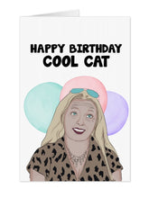 Load image into Gallery viewer, Carole Baskin Cool Cat Birthday Card