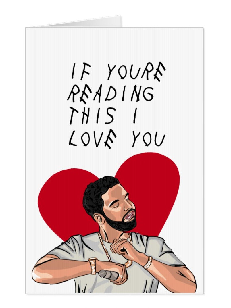 Drake, If You're Reading This I Love You