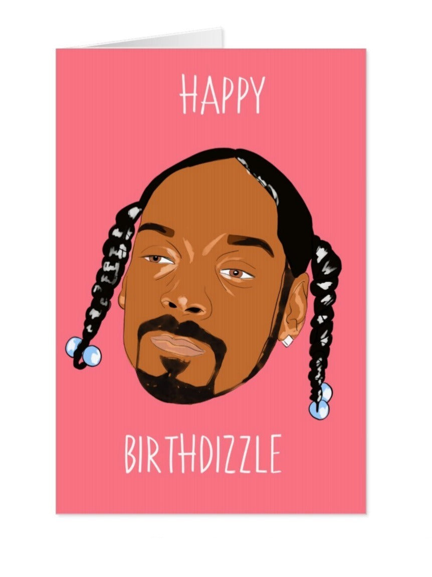 Snoop Dogg Birthdizzle birthday Card