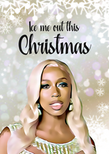 "Load image into Gallery viewer, Kash Doll ""Ice Me Out"" Christmas Card"