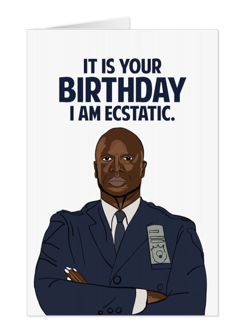 Captain Raymond Holt, Brooklyn Nine-Nine Birthday Card