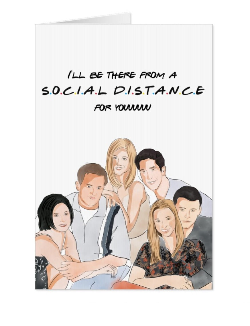Friends Social Distancing Card