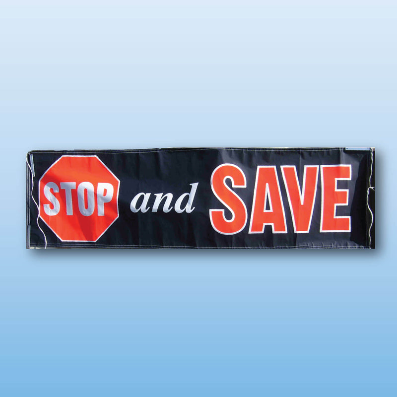Banners Vinyl 10' stock STOP AND SAVE