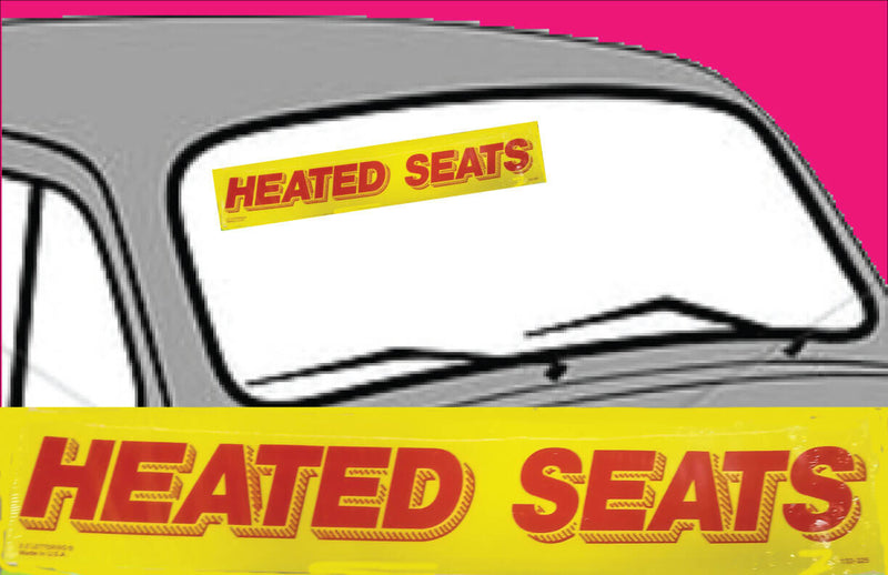 "Vinyl 14 1/2"" Slogans HEATED SEATS red yellow"