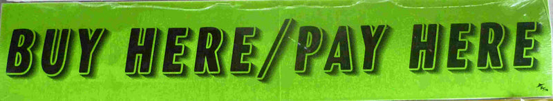 "Vinyl 14 1/2"" Slogans BUY HERE PAY HERE chartreuce-green"