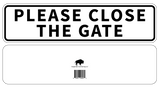 Please Close The Gate Sign Aluminum 12 X 3