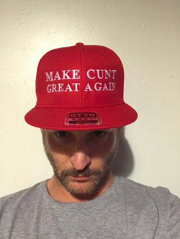 Make Cunt Great Again Hat