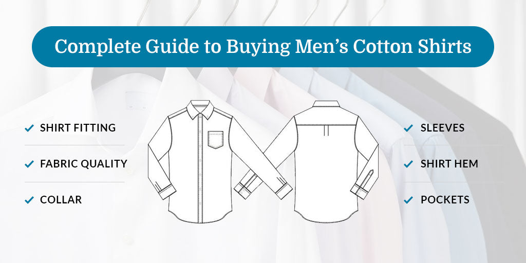 Guide to Buying Men's Cotton Shirts